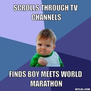 resized_success-kid-meme-generator-scrolls-through-tv-channels-finds-boy-meets-world-marathon-08f9af
