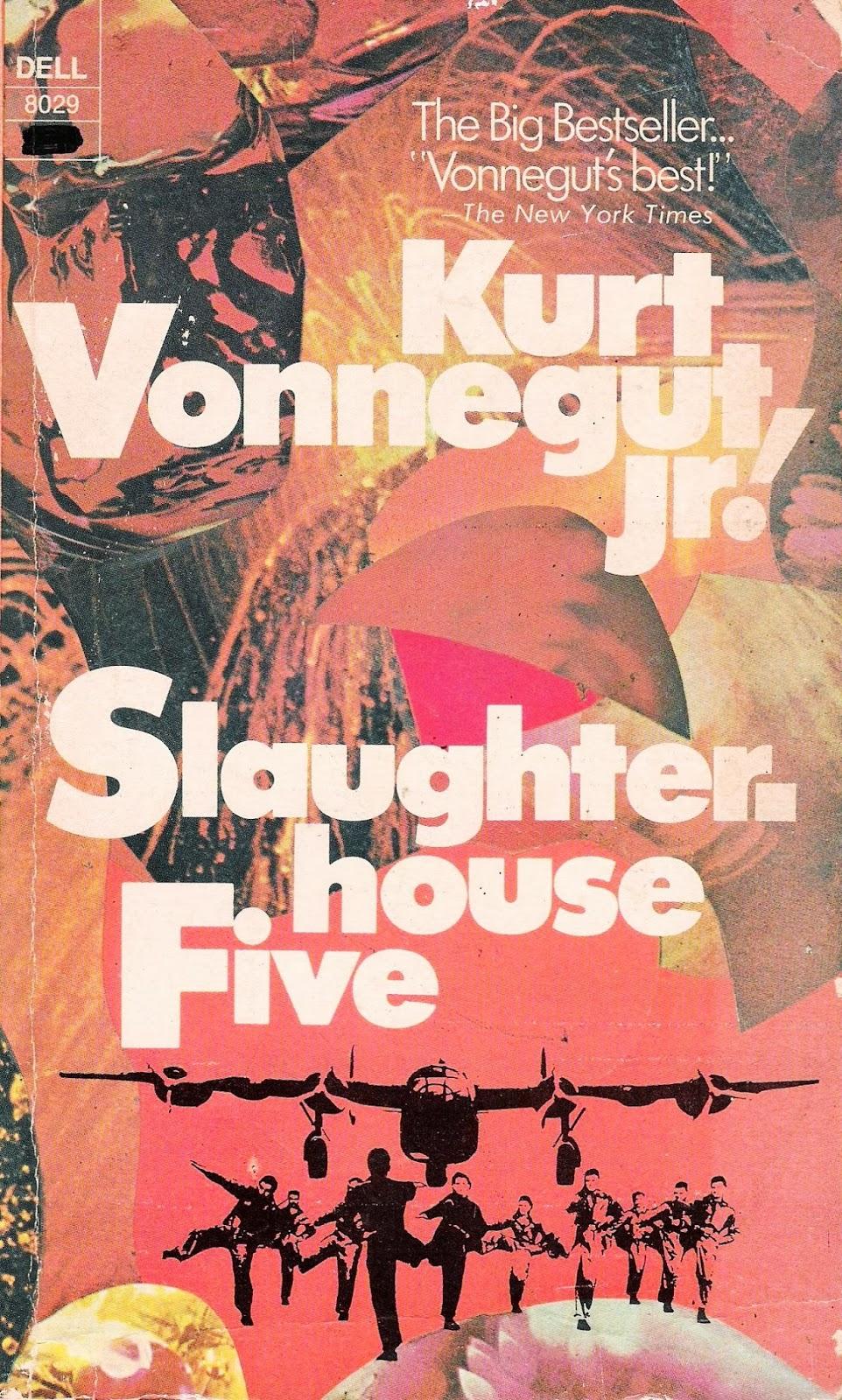 sluaghterhouse five essay